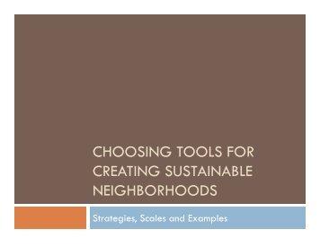 choosing tools for creating sustainable neighborhoods