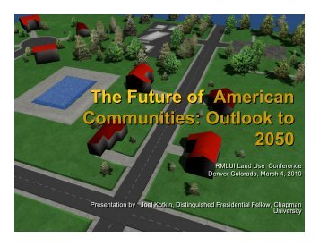 The Future of American Communities - Sturm College of Law