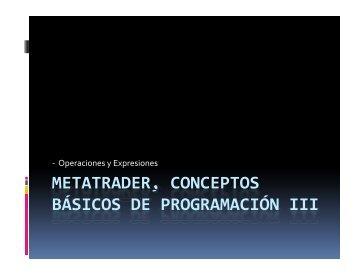 metatrader, conceptos , básicos de programación iii - FXstreet.com