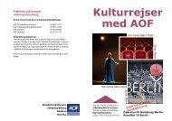 Kulturrejser med AOF - AOF Viborg