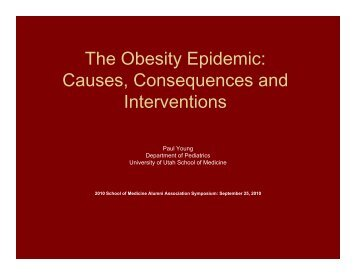 Childhood Obesity, Problems and Solutions - University of Utah ...