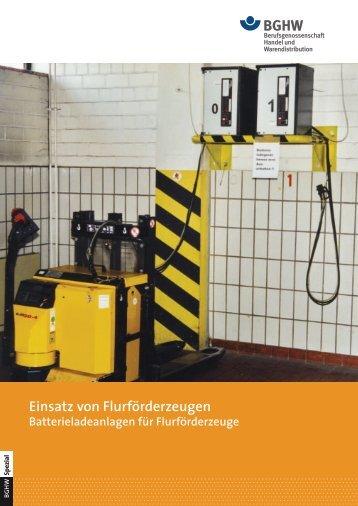 Spezial 2: Einsatz von Flurförderzeugen - Batterieanlagen für ...