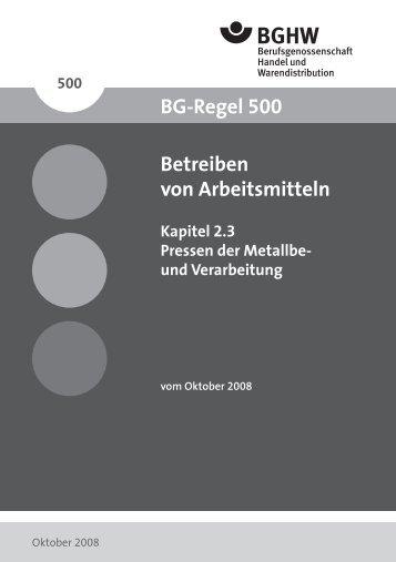 BGR 500 - Kapitel 2.3.indd - Berufsgenossenschaft Handel und ...