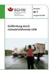 M 7 Gefährdung durch rückwärtsfahrende LKW