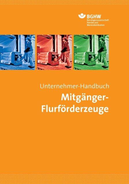 Flurförderzeuge - Berufsgenossenschaft Handel und ...
