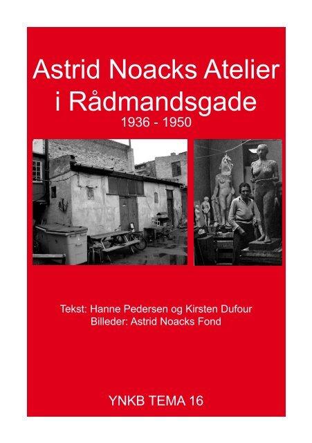 Astrid Noacks Atelier i Rådmandsgade - YNKB