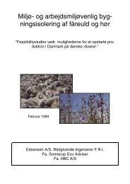 Miljø- og arbejdsmiljøvenlig byg- ningsisolering af fåreuld og hør