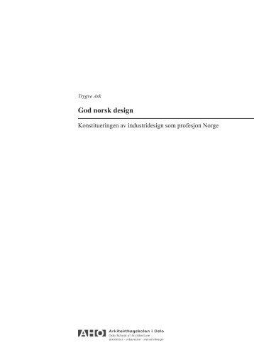 kriterier for god norsk design - Arkitektur- og designhøgskolen i Oslo ...
