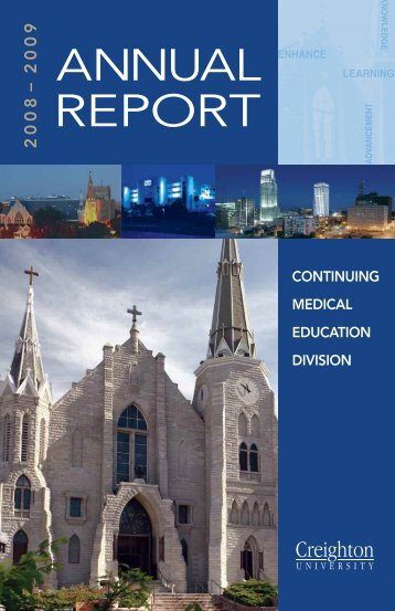 CME Annual Report - Creighton University School of Medicine