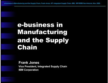 e-business in Manufacturing and the Supply Chain