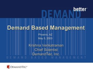 Demand Based Management
