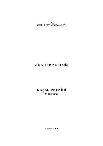 GIDA TEKNOLOJĠSĠ KAġAR PEYNĠRĠ 541GI0023 - Megep