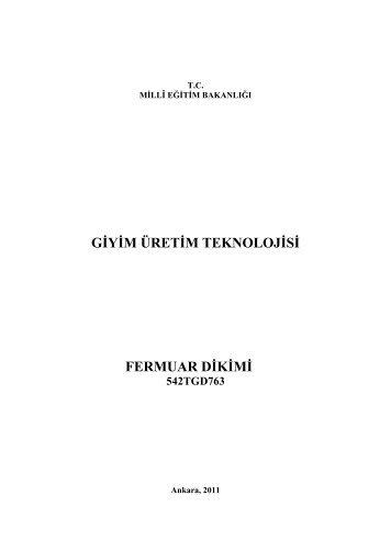 gġyġm üretġm teknolojġsġ fermuar dġkġmġ 542tgd763 - Megep