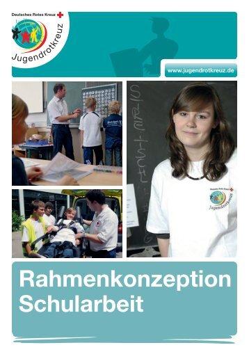 Rahmenkonzeption Schularbeit - Jugendrotkreuz