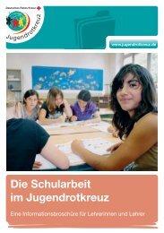Eine Infornationsbroschuere fuer Lehrer - Jugendrotkreuz