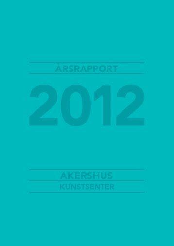 Årsrapport2013-Web - Akershus Kunstsenter