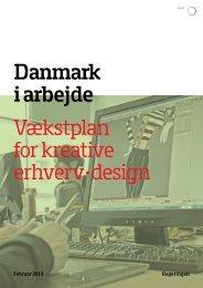 Vækstplan for kreative erhverv ·design Danmark ... - Erhvervsstyrelsen