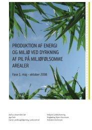 PRODUKTION AF ENERGI OG MILJØ VED DYRKNING ... - AgroTech