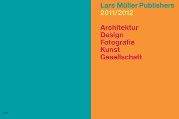Lars Müller Publishers 2011/2012 Architektur Design Fotografie Kunst
