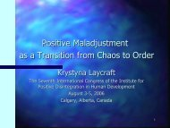 Positive Maladjustment as a Transition from Chaos to Order