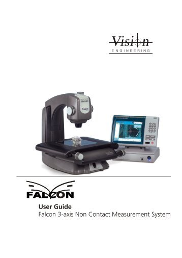 User Guide Falcon 3-axis Non Contact Measurement System - Upc