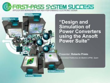 Design and Simulation of Power Converters using the Ansoft Power ...