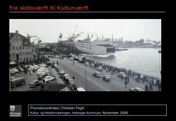 Christian Pagh - Fra Skibsværft til Kulturværft