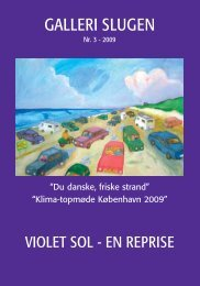 Violet sol - Galleri Slugen