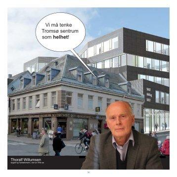 Vi må tenke Tromsø sentrum som helhet! - Tromsø kommune