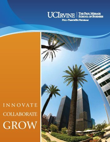 It Begins with Innovation - The Paul Merage School of Business ...