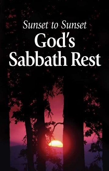 Sunset to Sunset: God's Sabbath Rest - Messianic Singles Home