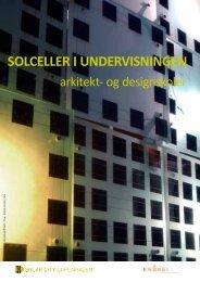 SOLCELLER I UNDERVISNINGEN - Solar City Copenhagen