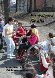 En skolgård för alla - HSO Stockholm