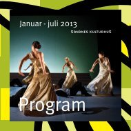 Januar - juli 2013 - Sandnes kulturhus