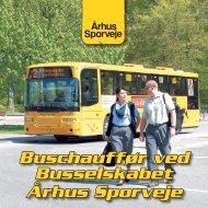 Buschauffør ved Busselskabet Århus Sporveje - Midttrafik