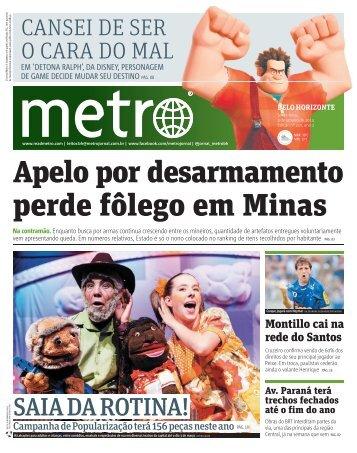 perde fôlego em Minas - Metro