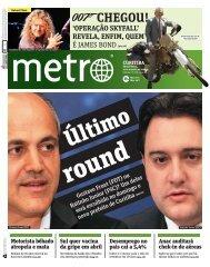 CHEGOU! - Metro