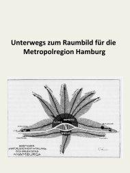 Unterwegs zum Raumbild für die Metropolregion Hamburg
