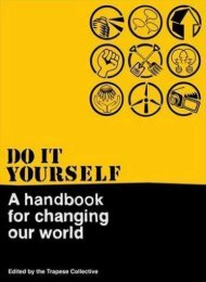 Do it yourself – A handbook for changing our world - Society in ...