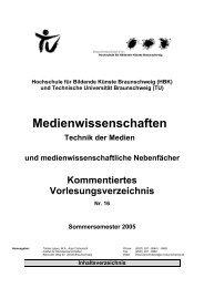 Sommersemester 2005 - Medienwissenschaften - Hochschule für ...
