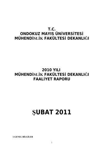 2010 faaliyet raporu - Ondokuz Mayıs Üniversitesi Mühendislik ...