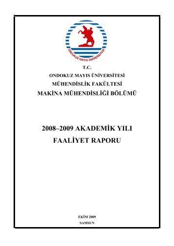 2008–2009 Akademik Yılı Faaliyet Raporu - Ondokuz Mayıs ...