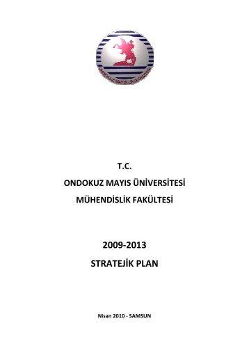 mühendislik fakültesi stratejik plan - Ondokuz Mayıs Üniversitesi ...