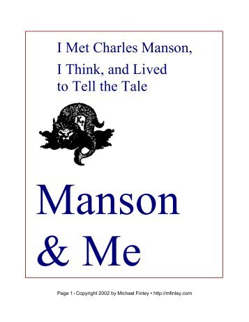 I Met Charles Manson, I Think, and Lived to Tell the ... - Future Shoes
