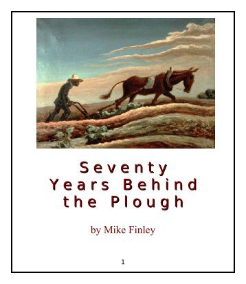 seventy years behind the plough - Future Shoes