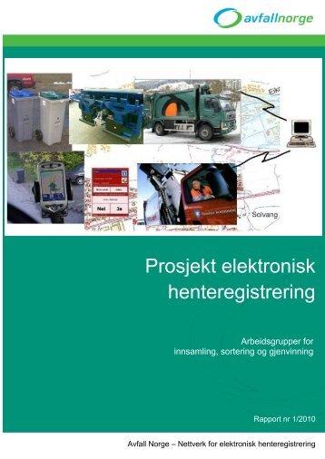 Rapport nr 1_2010 Elektronisk hentereg - Avfall Norge
