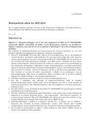 Mediepolitisk aftale for 2007-2010 - Kulturstyrelsen