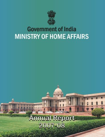 Annual Report 2007-2008 - Ministry of Home Affairs