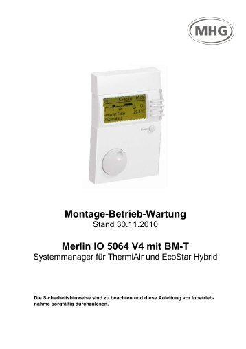 Montage-Betrieb-Wartung Merlin IO 5064 V4 mit ... - MHG (Schweiz)