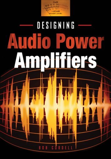 Designing Audio Power Amplifiers - McGraw-Hill Professional